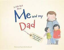 NEW A Little Book About Me and My Dad