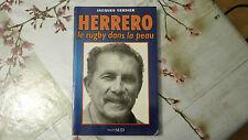 """HERRERO """" LE RUGBY DANS LA PEAU """" /  JACQUES VERDIER  / 1996"""