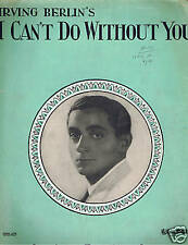 1928 - Irving Berlin - I Can't Do Without You