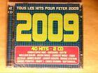 BOITIER 2 CD / TOUS LES HITS POUR FETER 2009 / NEUF SOUS CELLO