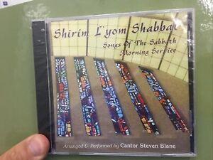 Shirim L'Yom Shabbat Cantor Steven Blane Songs Of Saturday Morning Service CD