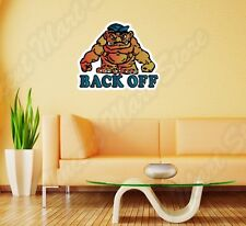 "Back Off Monster  Funny Wall Sticker Room Interior Decor 25""X20"""