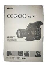 Canon Eos C300 Mark Ii Instruction Manual (Came with The Camera) Never been used