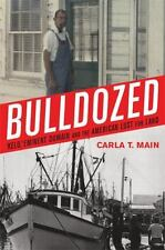 Bulldozed:'Kelo,' Eminent Domain and the American Lust for Land-ExLibrary