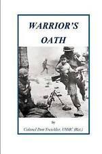 NEW Warrior's Oath (Warrior's Series) (Volume 4) by Don Treichler