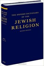 The Oxford Dictionary of the Jewish Religion (2011, Hardcover)