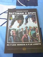 Battimani e sputi Giuliano Fiorani
