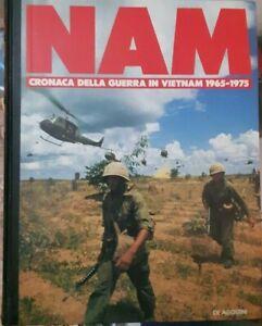 NAM cronache della guerra in Vietnam 1965 1975 vol. 1 ed. De Agostini