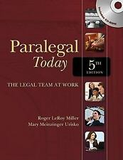 Paralegal Today : The Legal Team at Work by Mary Meinzinger Urisko and Roger...