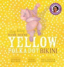 Itsy Bitsy Teenie Weenie Yellow Polka Dot Bikini + CD by Paul Vance (Paperback)