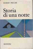 Picchi, Storia di una notte, Rizzoli, Narratori italiani, 1968, romanzo