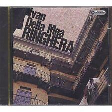 IVAN DELLA MEA - Ringhera - CD BRAVO RECORDS FUORI CATALOGO SIGILLATO