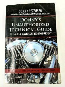 Donny's Unauthorized Technical Guide to Harley Davidson 1936 to Present Volume 3
