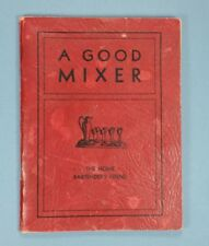 """A Good Mixer"" Truly Rare 1933 Cocktail Guide - Zero for Sale / Zero Recorded!"