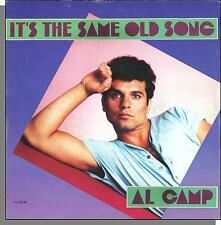 """Al Camp - It's the Same Old Song + Instrumental - 1985 7"""" 45 RPM Single!"""