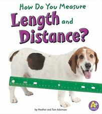 How Do You Measure Length and Distance? (A+ Books)-ExLibrary