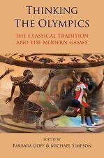 Thinking the Olympics: The Classical Tradition and the Modern Games, Greece, Wor