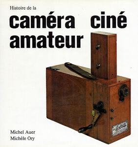 Michel Auer HISTOIRE de la Caméra Ciné Amateur