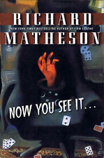 Richard Matheson NOW YOU SEE IT... First Printing TPB