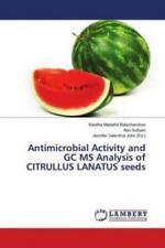 Antimicrobial Activity and GC MS Analysis of CITRULLUS LANATUS seeds  5508