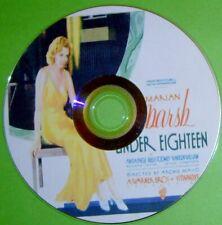 PRE-CODE 51: UNDER EIGHTEEN 1931 Marian Marsh, Anita Page, Regis Toomey