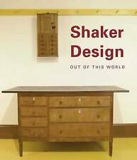 Shaker Design: Out of This World by Jean M. Burks (Hardback, 2008) New