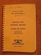 1974  Single Car Testing Device Westinghouse Air  Brakes