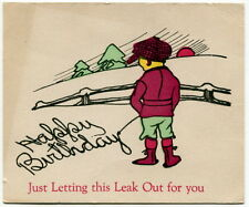 "Old ""Toilet Humor"" Birthday Card: ""Just Letting This Leak Out For You"""