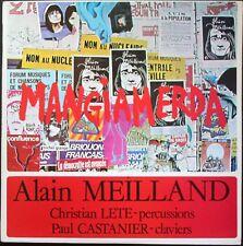 ALAIN MEILLAND PAUL CASTANIER FONT ET VAL MANGIAMERDA 33T LP DISCOVALE NEUF MINT