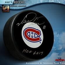 "Mark Recchi Signed Montreal Canadiens Puck Inscribed ""HOF 2017"""