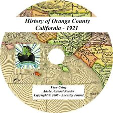 1921 History & Genealogy of Orange County California CA