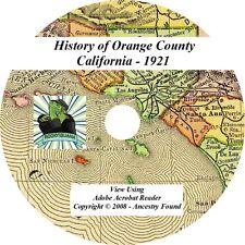 1921 History & Genealogy of Orange County California Ca
