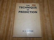 The Technique of Prediction (R. C. Davison - 1972)