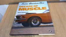 DECADE OF MUSCLE, SIXTIES AMERICAN CARS, RASMUSSEN, NEW 1989 HARDBOUND BOOK