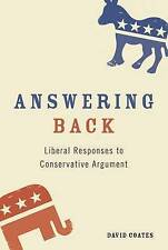 Answering Back: Liberal Responses to Conservative Arguments, New, Coates, David