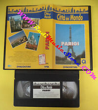 VHS film PARIGI citta'del mondo 1994 DEAGOSTINI CDM 2 (F52 * ) no dvd