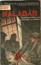 RARE EO 1935 JEAN RICARD & CHARLES DORNAC SÉRIE COMPLÈTE MALABAR ( 3 TOMES )