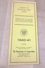 New listing Vintage 1940 1941 Louisiana Digest of Fish regulations laws >