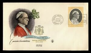 DR WHO 1959 ARGENTINA FDC POPE PIUS XII  C244668