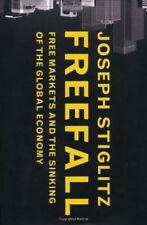 Freefall: Free Markets and the Sinking of the Global Economy,Joseph Stiglitz