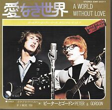 Peter & Gordon A World Without Love / If I Were You Japan 45 W/PS 600 yen