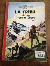 la tribu de l'homme rouge EO belge 1955 les timour journal spirou côte BDM 100e