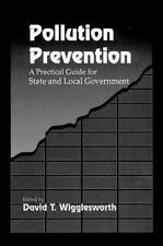 Pollution Prevention: A Practical Guide for State and Local Government-ExLibrary