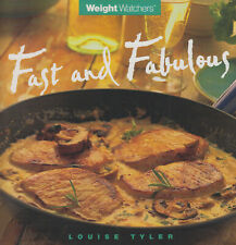 Fast and Fabulous Weight Watchers Louise Tyler - Cooking Diet Cookbook