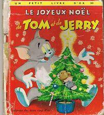 Le Joyeux noël de TOM et JERRY * Un Petit Livre d'or *  deux coqs d'or * ARCHER