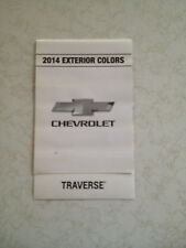 2014 CHEVROLET TRAVERSE DEALERSHIP EXTERIOR COLOR CHART NEW