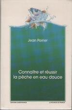 Connaître et Réussir la Pêche en Eau Douce ABLETTE VAIRON CHEVAINE Jean Poirier