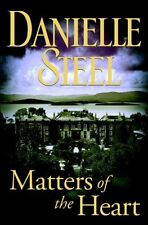 Matters of the Heart by Danielle Steel