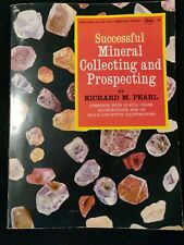 Successful Mineral Collecting And Prospecting By Richard M. Pearl