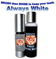 ALWAYS  WHITE- Mouth Rinse & Toothpaste Gel ALWAYS WHITE TEETH WHITENING 100 %